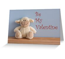 Cute - Be my Valentine Greeting Card