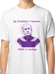 """What a savings."" Classic T-Shirt"
