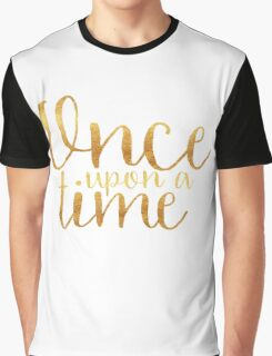 Once Upon a Time - Gold Graphic T-Shirt