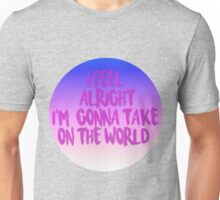 Let's take on the World Unisex T-Shirt