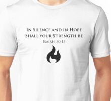 In Silence & In Hope Unisex T-Shirt