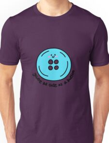 Cute as a button (blue) Unisex T-Shirt