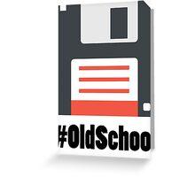 #OldSchool Greeting Card