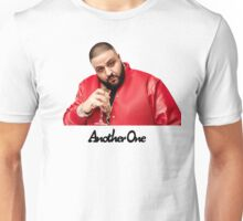 Another One Meme DJ Khaled Unisex T-Shirt