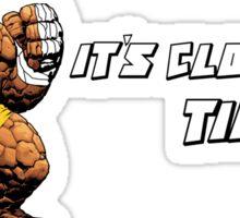 It's Clobberin' Time!  Sticker