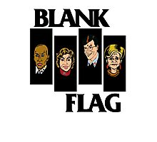 BLANK FLAG  ( Strangers With Candy ) Photographic Print
