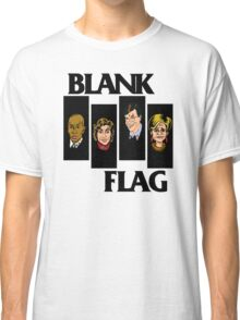 BLANK FLAG  ( Strangers With Candy ) Classic T-Shirt