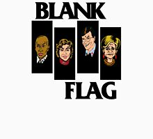 BLANK FLAG  ( Strangers With Candy ) Unisex T-Shirt