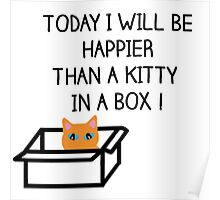 Happier than a kitty in a box CATS Poster