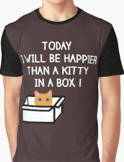 Happier than a kitty in a box CATS Graphic T-Shirt
