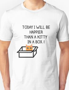 Happier than a kitty in a box CATS Unisex T-Shirt