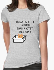 Happier than a kitty in a box CATS Womens Fitted T-Shirt