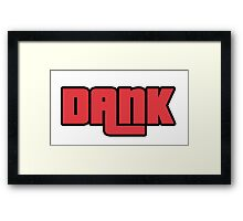 Dank wasted style Framed Print