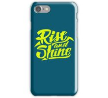 Rise and Shine - Cool Hand Lettering Typography Design iPhone Case/Skin