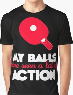 My balls have seen a lot of action! Graphic T-Shirt