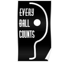 Every ball counts Poster
