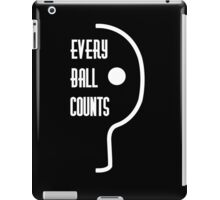Every ball counts iPad Case/Skin