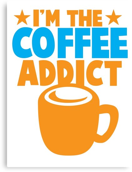 I'm the COFFEE ADDICT with coffee mug and stars by jazzydevil