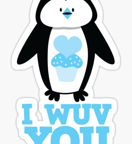 I Wuv you with cute penguin Sticker
