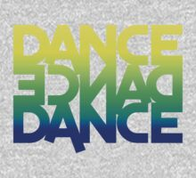 DANCE DANCE DANCE One Piece - Long Sleeve