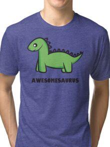 Awesomesaurus (green) Tri-blend T-Shirt