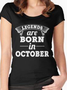 legends are born in OCTOBER shirt hoodie Women's Fitted Scoop T-Shirt