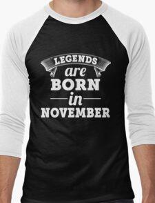 legends are born in NOVEMBER shirt hoodie Men's Baseball ¾ T-Shirt