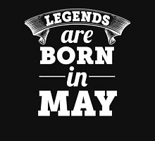 legends are born in MAY shirt hoodie Unisex T-Shirt