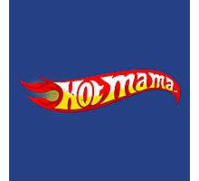 Hot mama Photographic Print