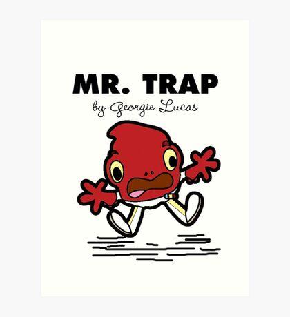 Mr Trap Art Print