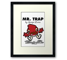 Mr Trap Framed Print