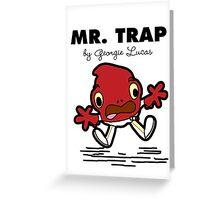 Mr Trap Greeting Card