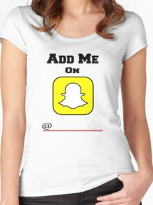 Add Me On SnapChat! Draw Your Own Name! Women's Fitted Scoop T-Shirt