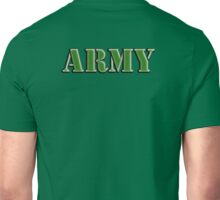 Army, Soldier, War, Infantry, Conflict, Warrior, Grunt, fighter, fighting force Unisex T-Shirt