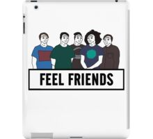 Feel Friends iPad Case/Skin