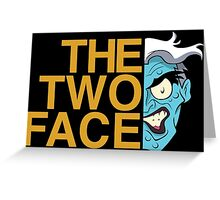 The Two Face Greeting Card