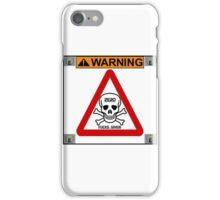 Warning iPhone Case/Skin