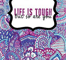 Life is Tough by GrumpyPrincess
