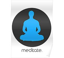 Meditate - Zen artwork Poster