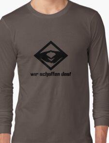 Wir schaffen das! Long Sleeve T-Shirt