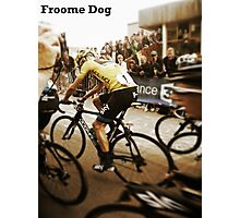 Froome Dog Photographic Print