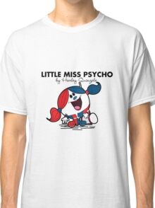 Little Miss  Psycho Classic T-Shirt