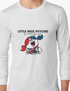Little Miss  Psycho Long Sleeve T-Shirt