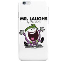 Mr Laughs iPhone Case/Skin