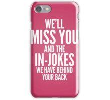 In jokes iPhone Case/Skin