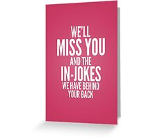 In jokes Greeting Card