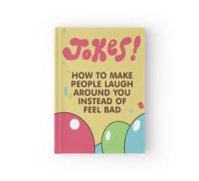 Jokes! How to make people laugh around you instead of feel bad - Steven Universe Hardcover Journal