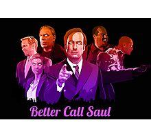 Better Call Saul ! Photographic Print