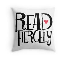 Read Fiercely Throw Pillow