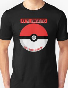 Pokemon - It's bigger on the inside.. Unisex T-Shirt